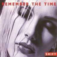 Shift - Remember The Time