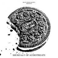 Shuko & F. Of Audiotreats - Cookies & Cream