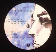 Siggatunez  - The Metropole Traveller EP