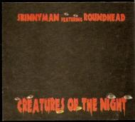 Skinnyman  - Creatures Of The Night / My Life In Rhymes