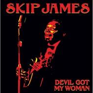 Skip James - Devil Got My Woman