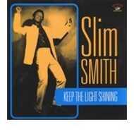 Slim Smith - Keep The Light Shining