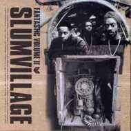 Slum Village - Fantastic Vol. 2