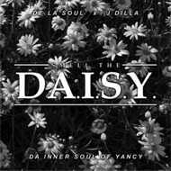 De La Soul x J Dilla - Smell The DA.I.S.Y. (Da Inner Soul Of Yancy) White Vinyl Edition