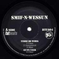 Smif-N-Wessun - Timbz Do Work