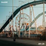 Soul AM - AM Life