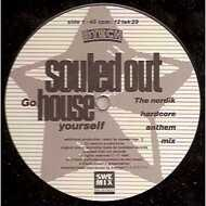 Souled Out - Go House Yourself