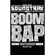 DJ Soundtrax & Galv - Deutsch Rap Boom Bap (Tape)
