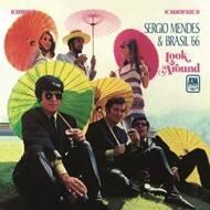 Sérgio Mendes & Brasil '66 - Look Around