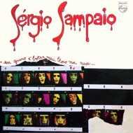 Sérgio Sampaio - Eu Quero É Botar Meu Bloco Na Rua
