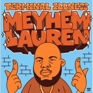 Meyhem Lauren - Terminal Illness