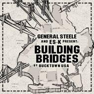 Steele And Es-K Present - Building Bridges