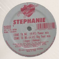Stephanie - Come To Me