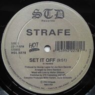 Strafe - Set It Off / Rock The World