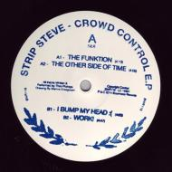 Strip Steve - Crowd Control E.P