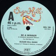 Sugarhill Gang - Be A Winner