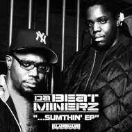 Da Beatminerz - Sumthin' EP