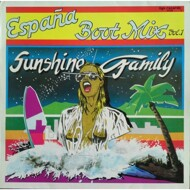 Sunshine Family - España Boot Mix Vol. 1