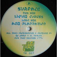 Surface - Liquid Curves / Acid Plantation