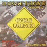 Swift Rock Presents - Cycle Breaks Volume One