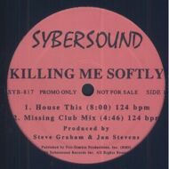 Sybersound - Killing Me Softly