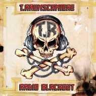 T.Raumschmiere - Radio Blackout