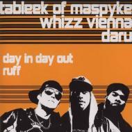Tableek, Whizz Vienna & Daru - Day In Day Out / Ruff