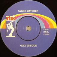 Taggy Matcher - Next Episode / Episodic Dub