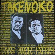 Takenoko - Trans Amor Express