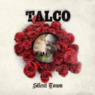 Talco - Silent Town