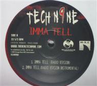 Tech N9ne - Imma Tell