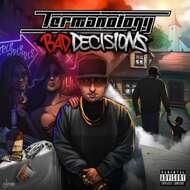 Termanology - Bad Decision