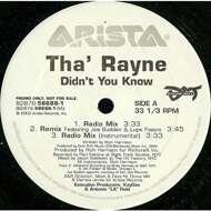 Tha' Rayne - Didn't You Know