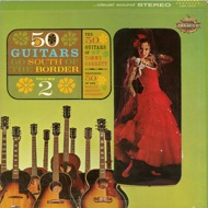 The 50 Guitars Of Tommy Garrett - Go South Of The Border Volume 2