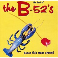 The B-52's - The Best Of The B-52's - Dance This Mess Around (Black Vinyl)