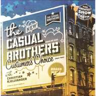 The Casual Brothers - Custumer's Choice (Part Two)