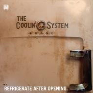 The Coolin' System - Refrigerate After Opening