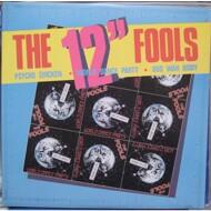 """The Fools - The 12"""" Fools"""