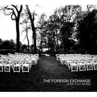 The Foreign Exchange - Leave It All Behind