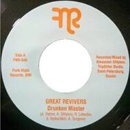 The Great Revivers - Drunken Master / Bottoms Up!