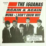 The Iguanas - Again & Again/Mona/I Don't Know Why