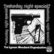 The Lyman Woodard Organization - Saturday Night Special