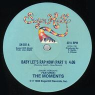 The Moments - Baby Let's Rap Now
