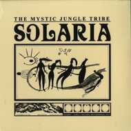 The Mystic Jungle Tribe - Solaria