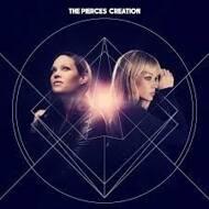 The Pierces - Creation