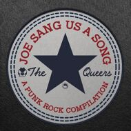 The Queers - Joe Sang Us A Song: A Punk Rock Compilation