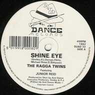 The Ragga Twins - Shine Eye