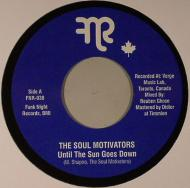 The Soul Motivators - Until The Sun Goes Down