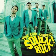 The Soul Surfers - Soul Rock!