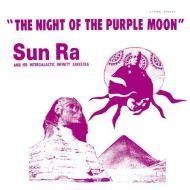 The Sun Ra Arkestra - The Night Of The Purple Moon